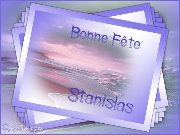 Cartes virtuelles solimages bonne f te stanislas - Prenom stanislas ...